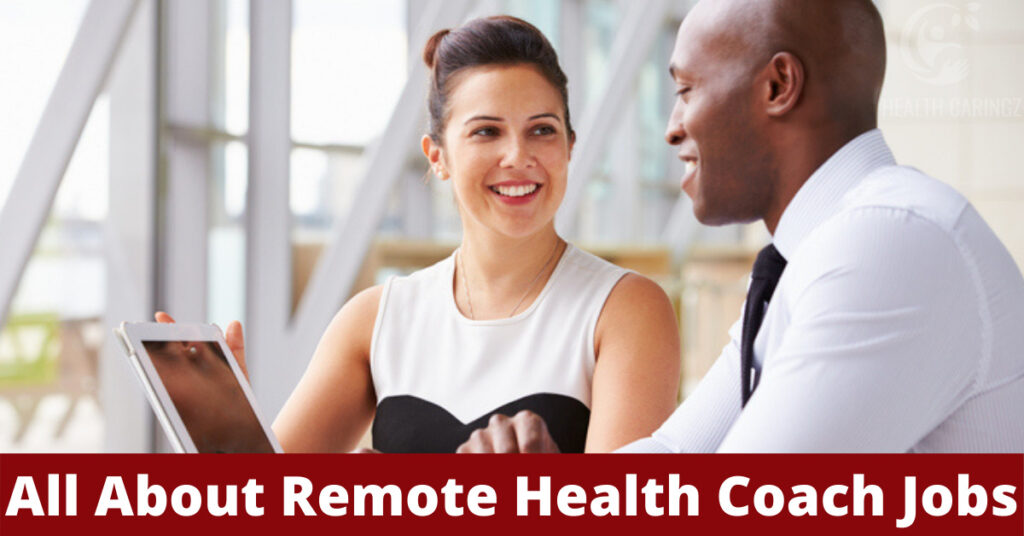 All About Remote Health Coach Jobs