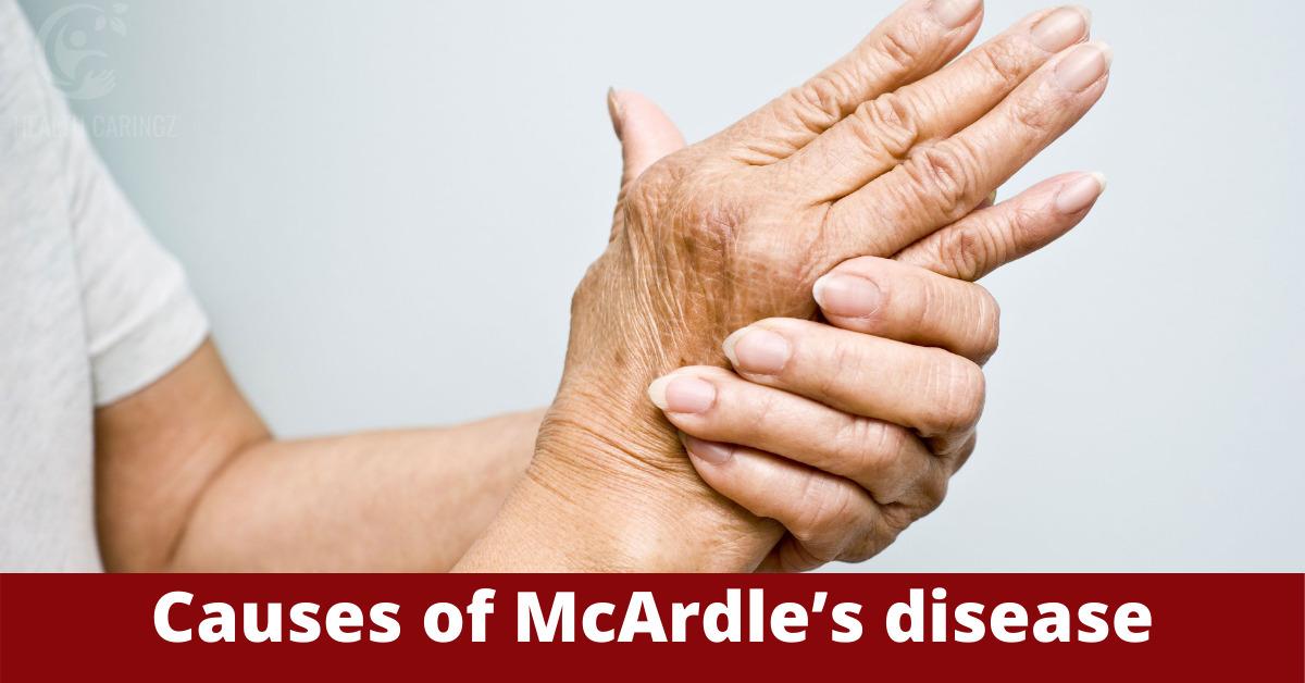 Causes of McArdle's disease