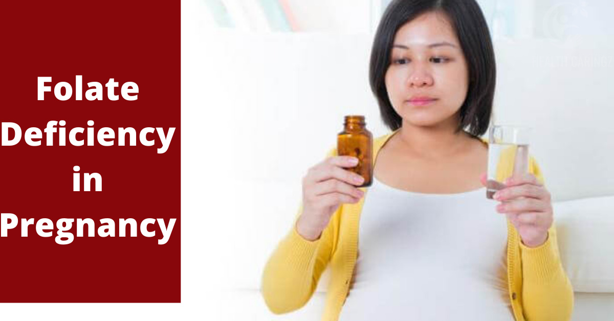 Folate Deficiency in Pregnancy