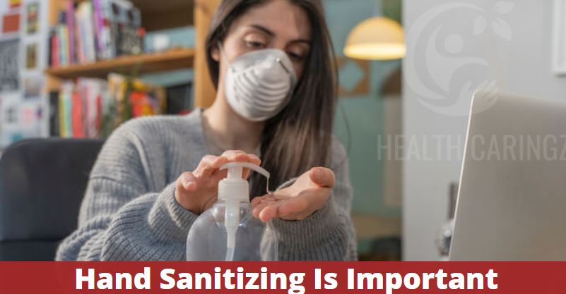 Hand Sanitizing Is Important