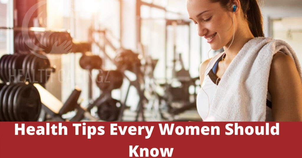 Health Tips Every Women Should Know