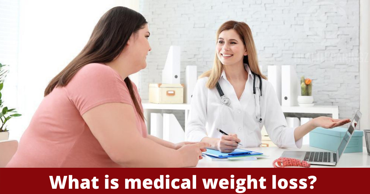 What is medical weight loss?