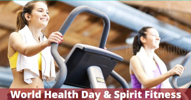 World Health Day & Spirit Fitness