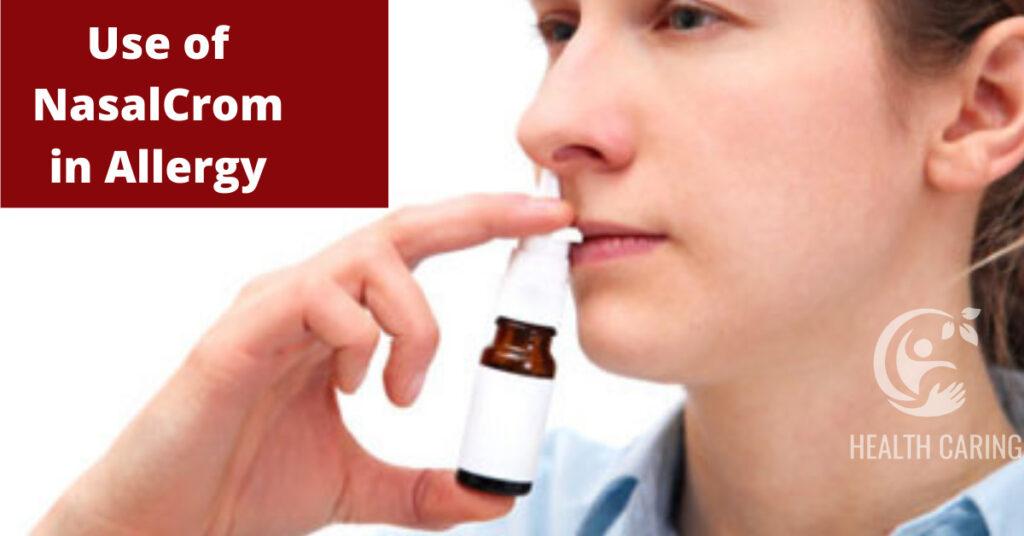 Use of NasalCrom in Allergy