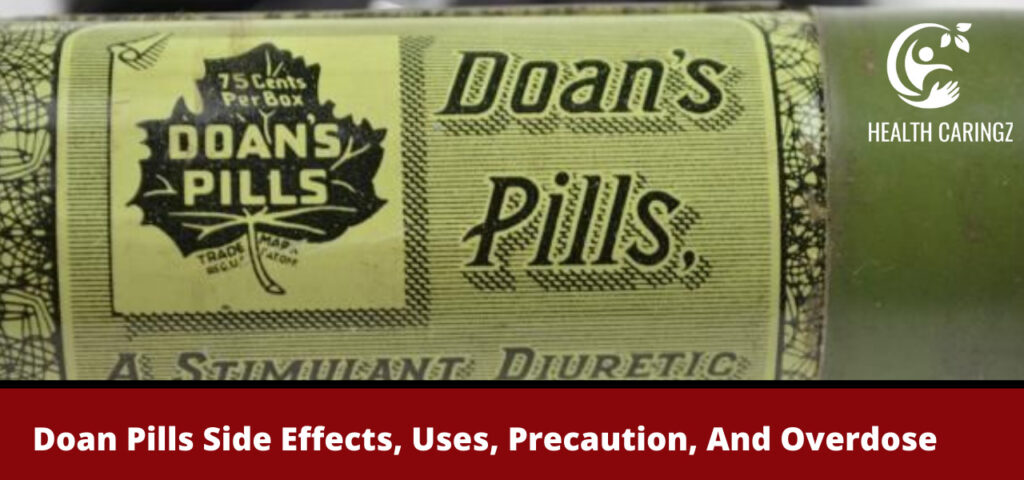 Doan Pills Side Effects, Uses, Precaution, And Overdose