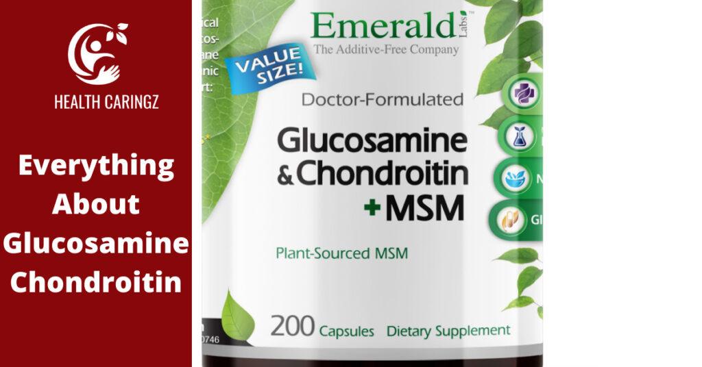 Everything About Glucosamine