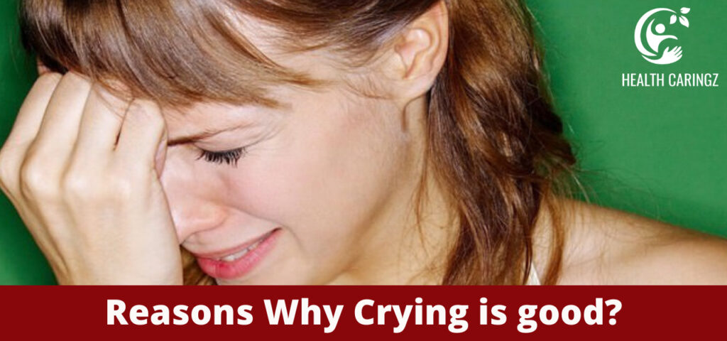 Reasons Why Crying is